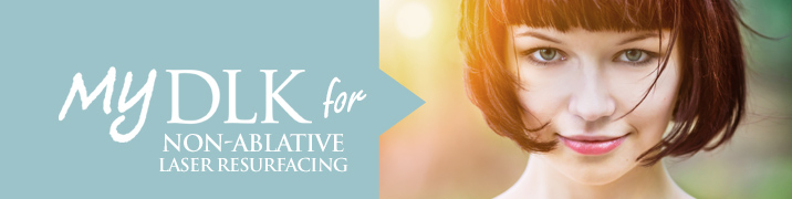 DLK_Toronto_non-ablative_Laser_Resurfacing_Treatment_Banner
